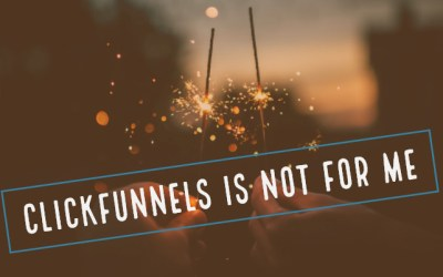 ClickFunnels Review – This Marketing Platform is Not For Me