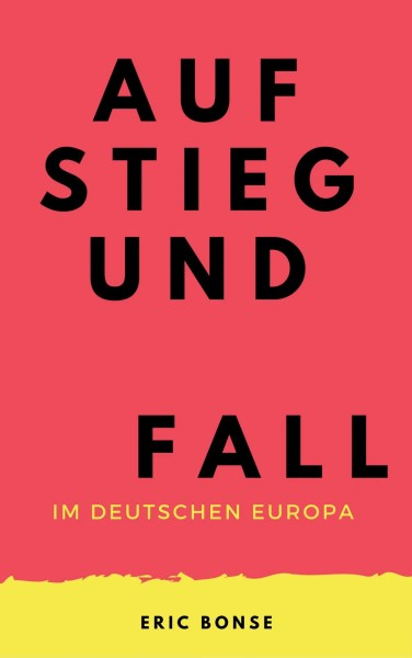 Aufstieg und Fall (Cover)