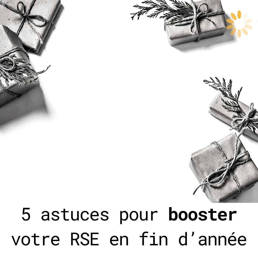 Entreprises : 5 astuces pour booster votre RSE avant la fin de l'année