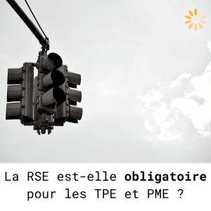La RSE est-elle obligatoire pour les TPE PME ?