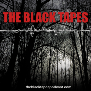 black tapes podcast scary ghost stories