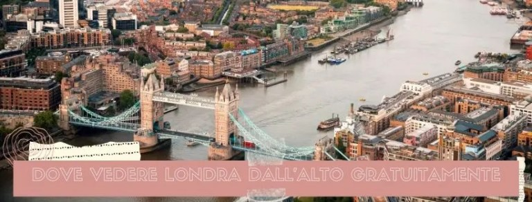 vedere Londra dall'alto gratis banner