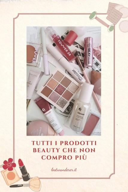 prodotti beauty che non compro più pin per Pinterest