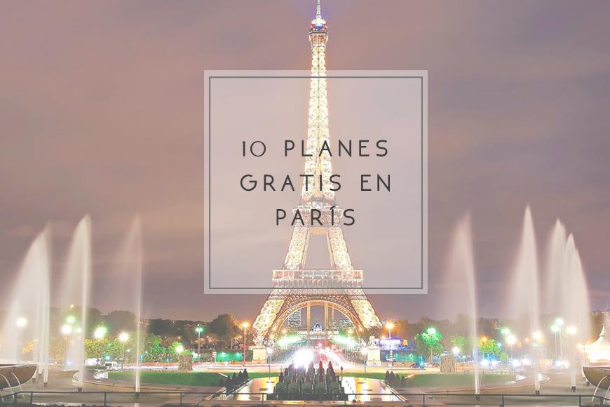 10 planes gratis en París