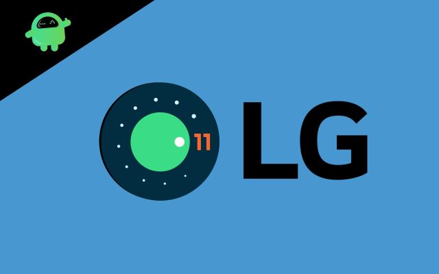 LG Android 11 update