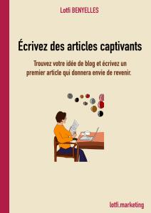 Écrivez des articles captivants