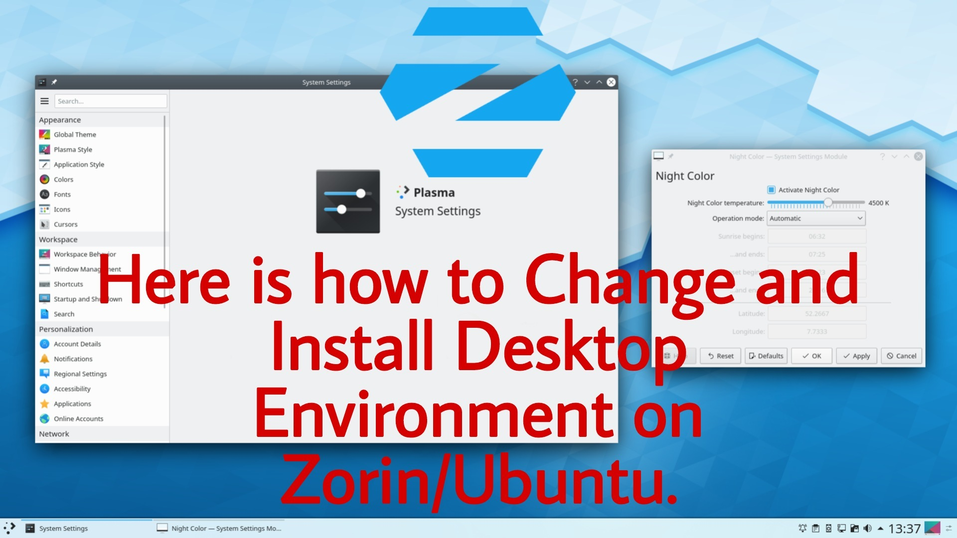Change and Install Desktop Environment on Zorin Os or Ubuntu