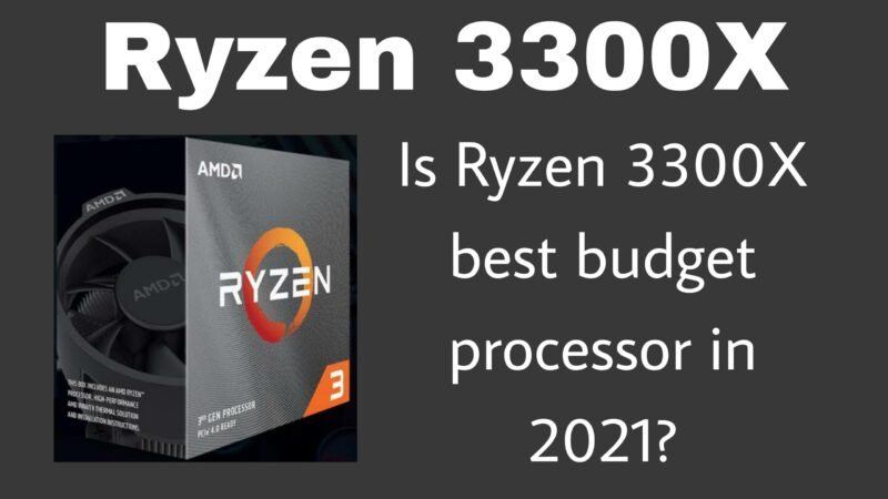 Ryzen 3300x best processor for gaming in budget