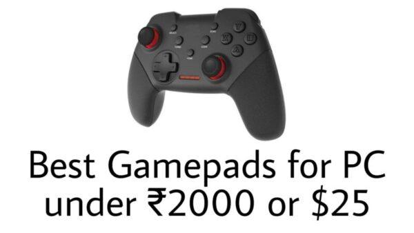 Best PC gamepads under ₹2000 or $70