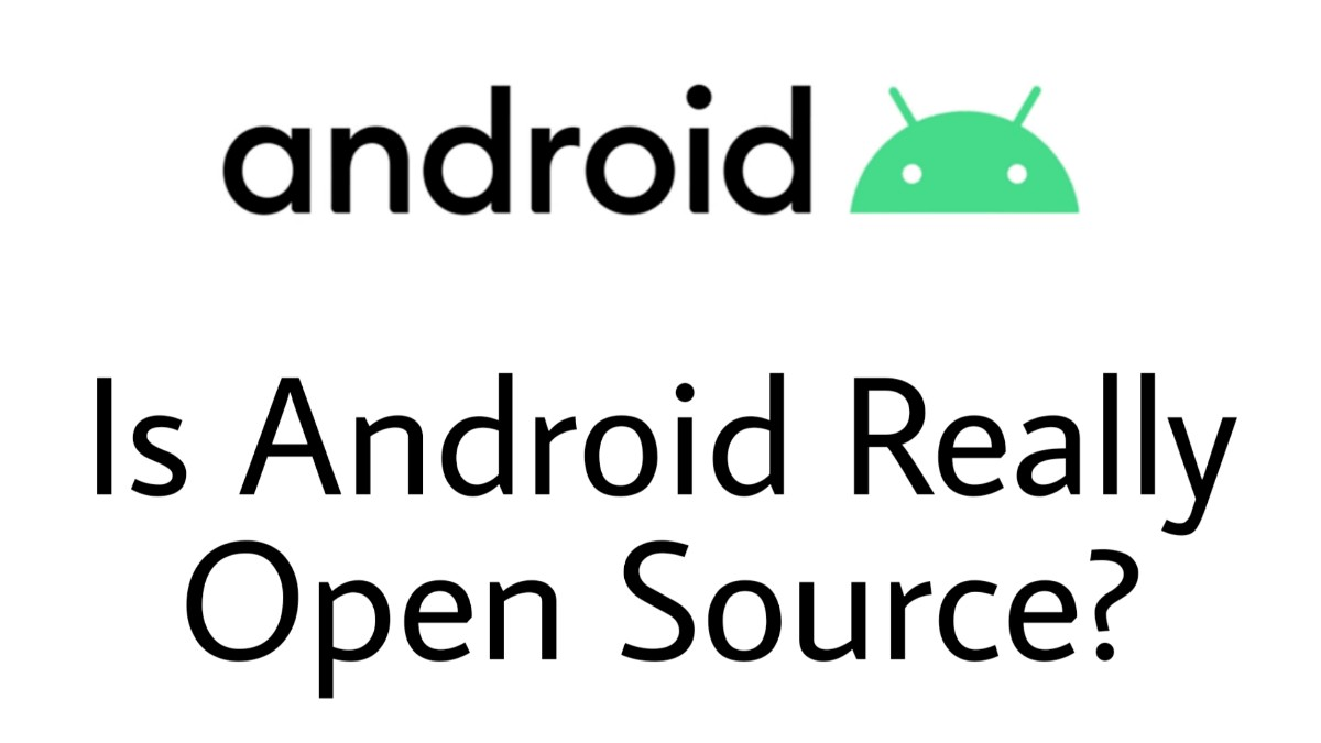 Is Android really Open Source?