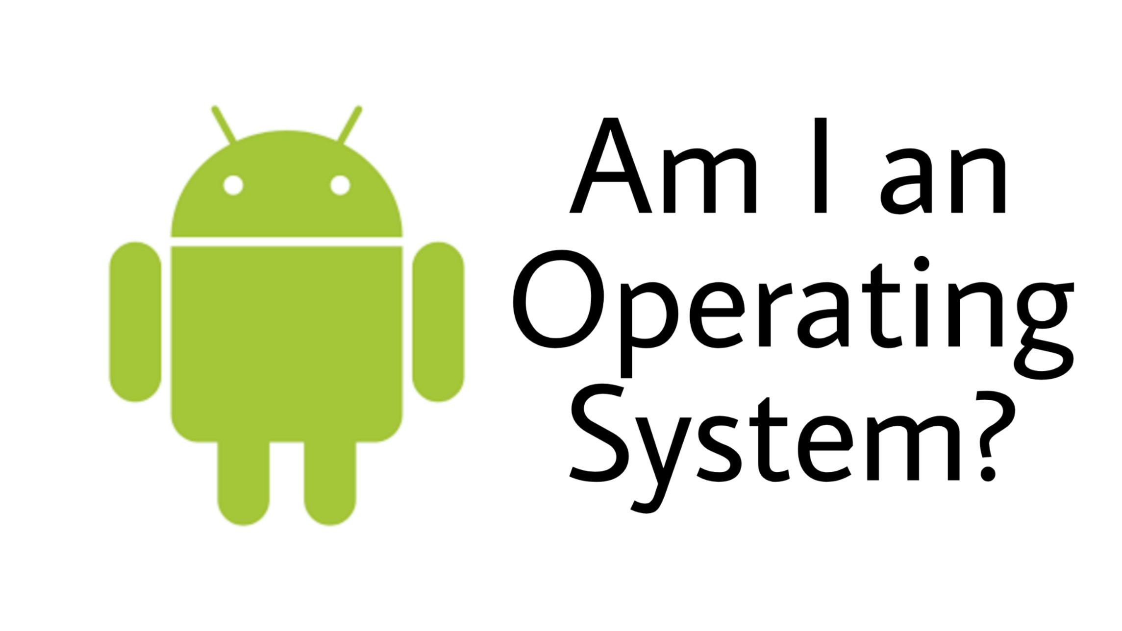 Is Android a Operating system