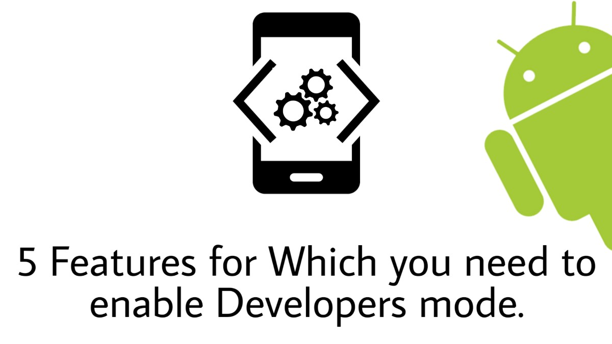 enable developers mode in Android
