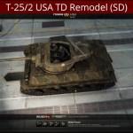 T-25/2 USA TD Remodel