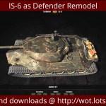 IS-6 as Defender Remodel