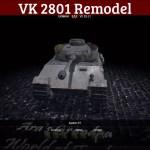 VK 2801 Remodel