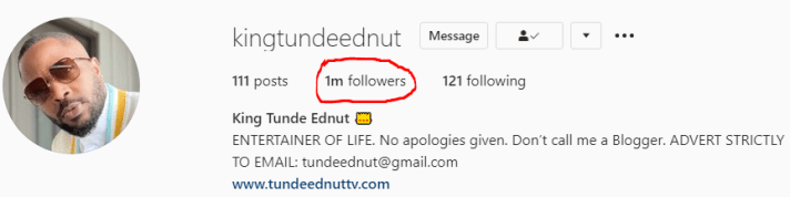 Tunde Ednut Is Back Again On Instagram For The Second Time, But This Thing Was Noticed On His Account (More Information)