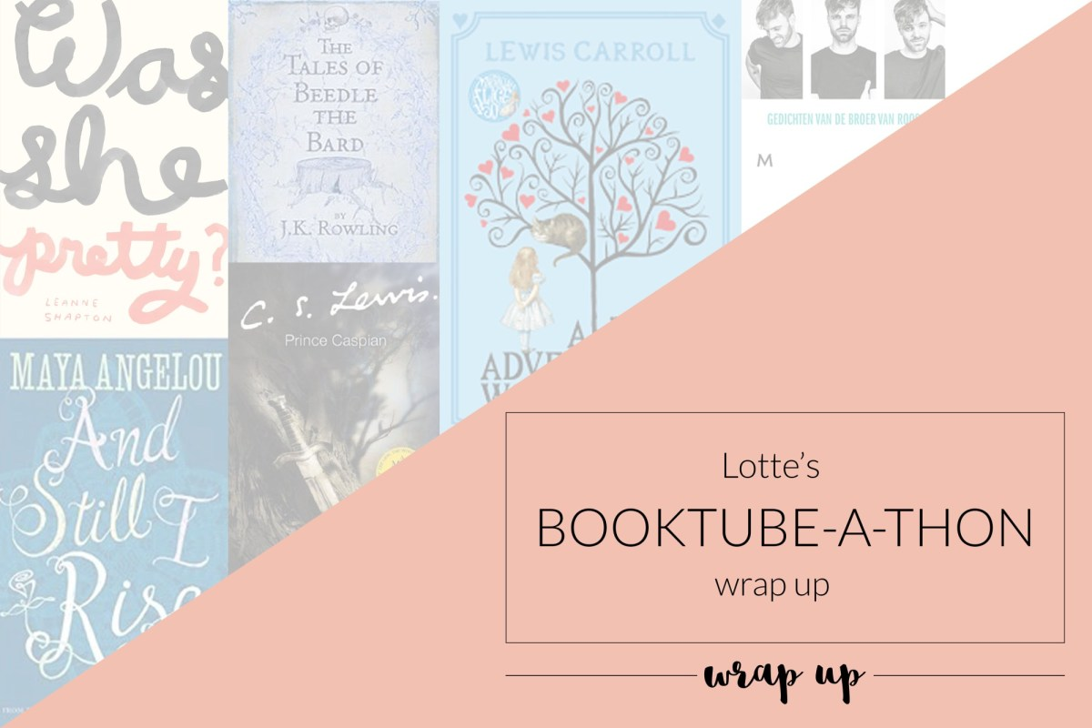 Lotte's Booktube-a-Thon Wrap Up!