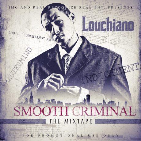 Louchiano smooth criminal Mixtape FRONT