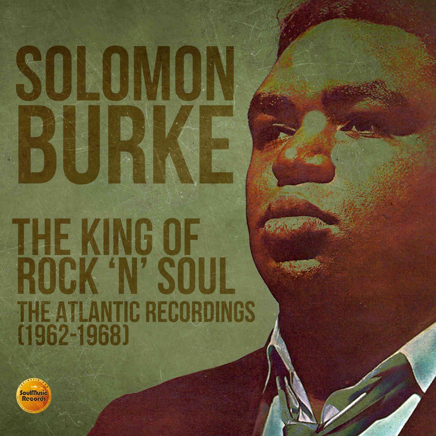 Solomon Burke The King Of Rock N Soul Album Review Mimicnews