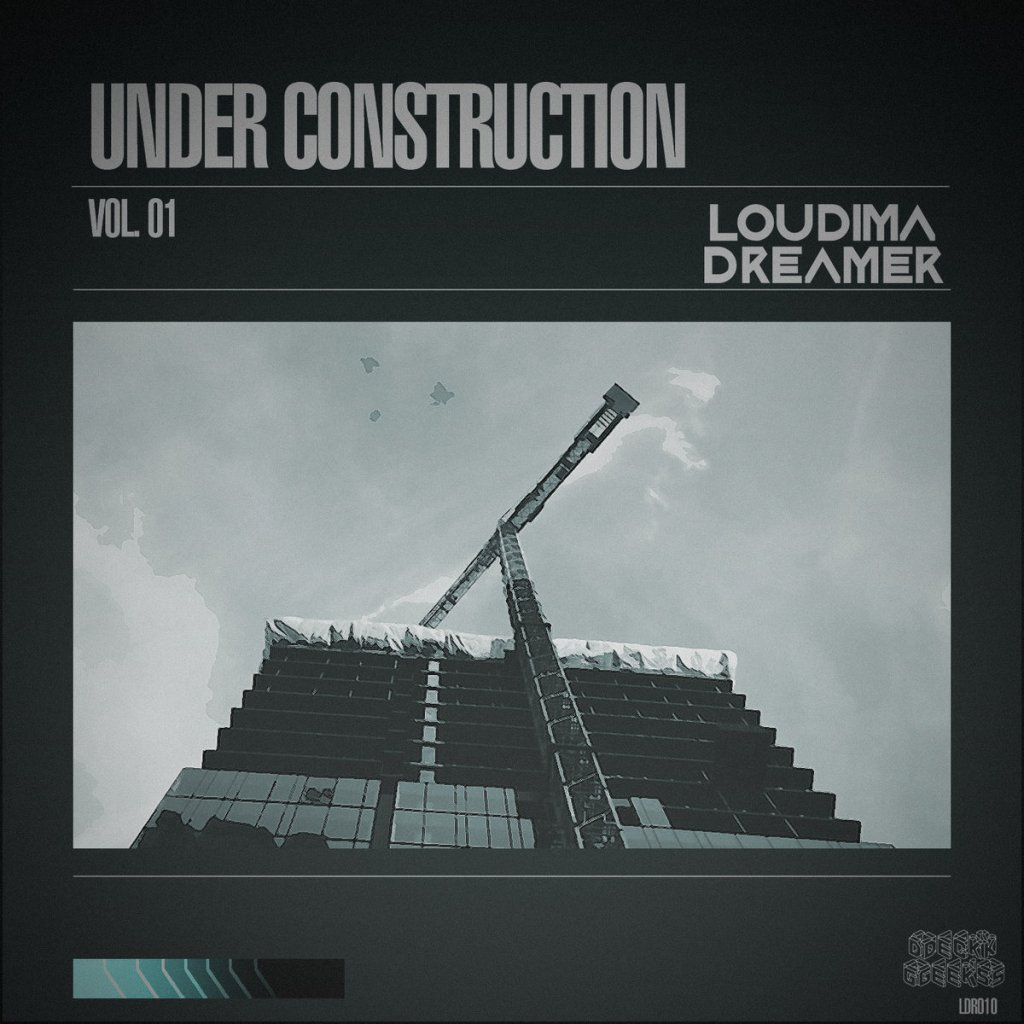 Beats Under Construction Loudima.Dreamer