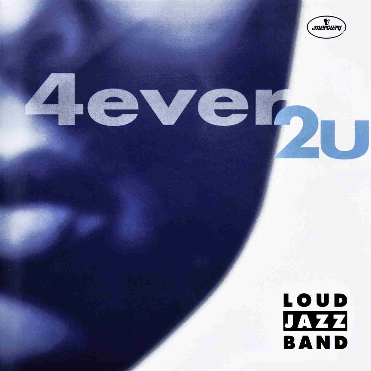 4ever2you - Loud Jazz Band