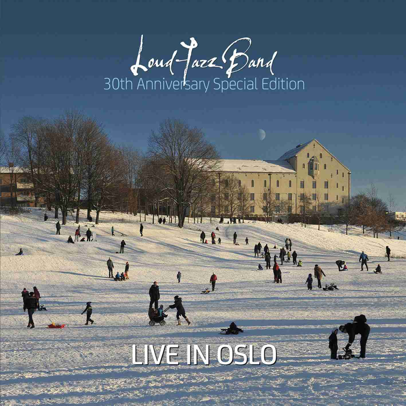 Live in Oslo - Loud Jazz Band