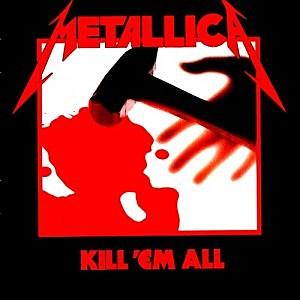 Metallica, 'Kill 'Em All'