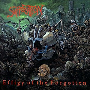 Suffocation, 'Effigy of the Forgotten'