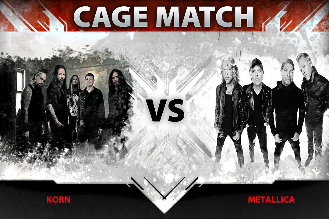 Korn vs. Metallica – Cage Match