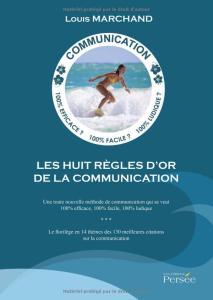 Table des matières détaillée des «Huit règles d'or de la communication»