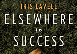 Elsewhere in Success, by Iris Lavell