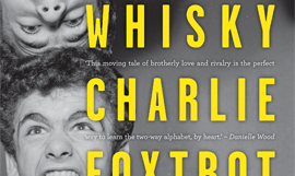 Whisky Charlie Foxtrot, by Annabel Smith