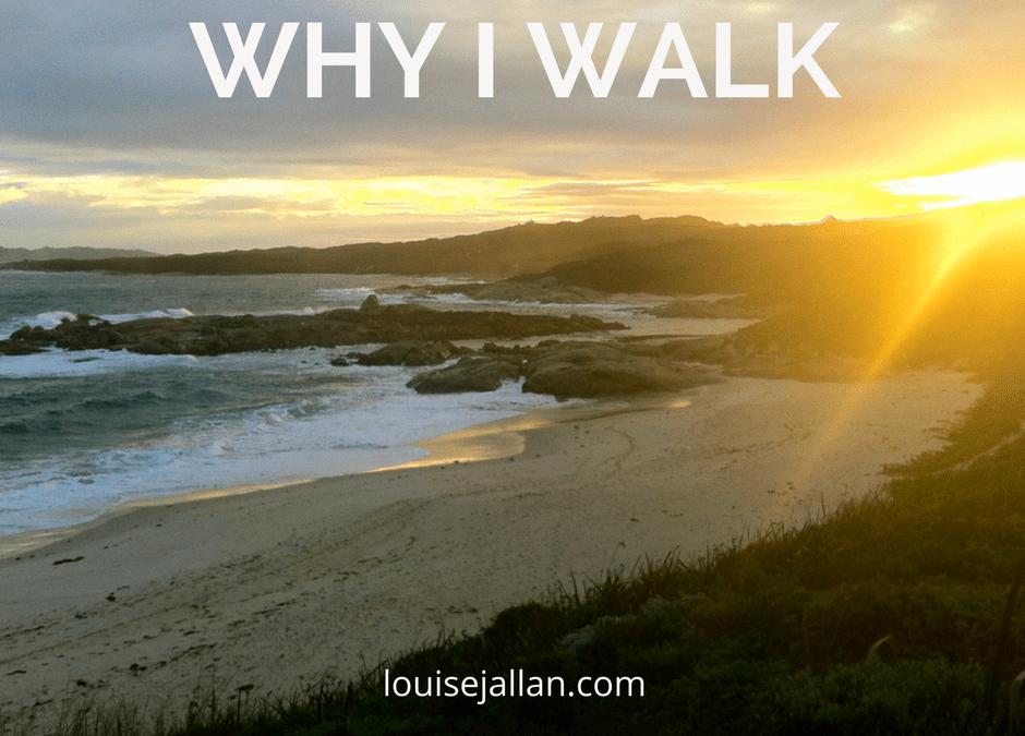 Why I Walk