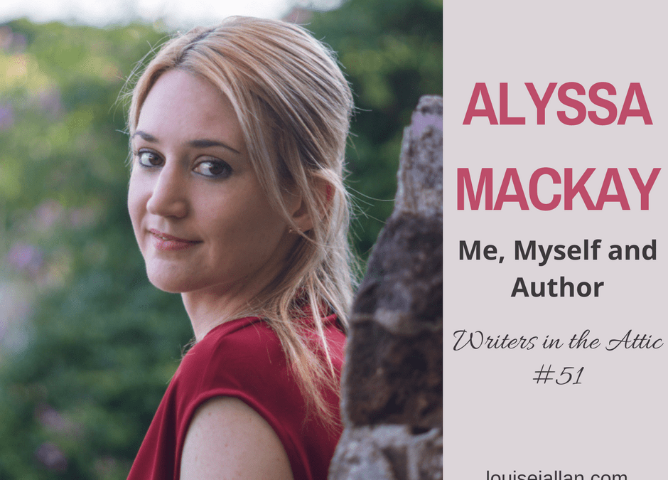 Alyssa Mackay: Me, Myself and Author