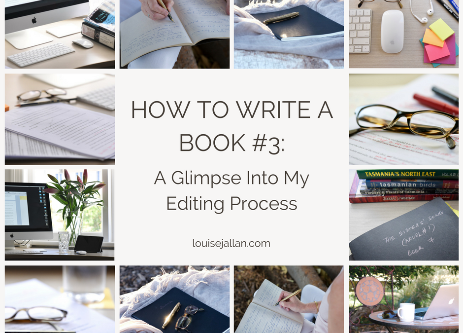How to Write a Book #3: A Glimpse Into My Editing Process