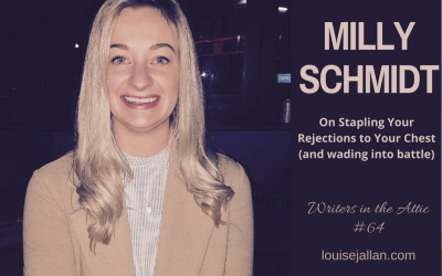 Milly Schmidt: On Stapling Your Rejections to Your Chest (and wading into battle)