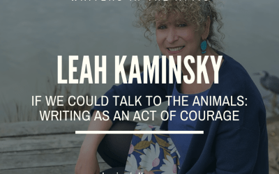 Leah Kaminsky: If We Could Talk to the Animals