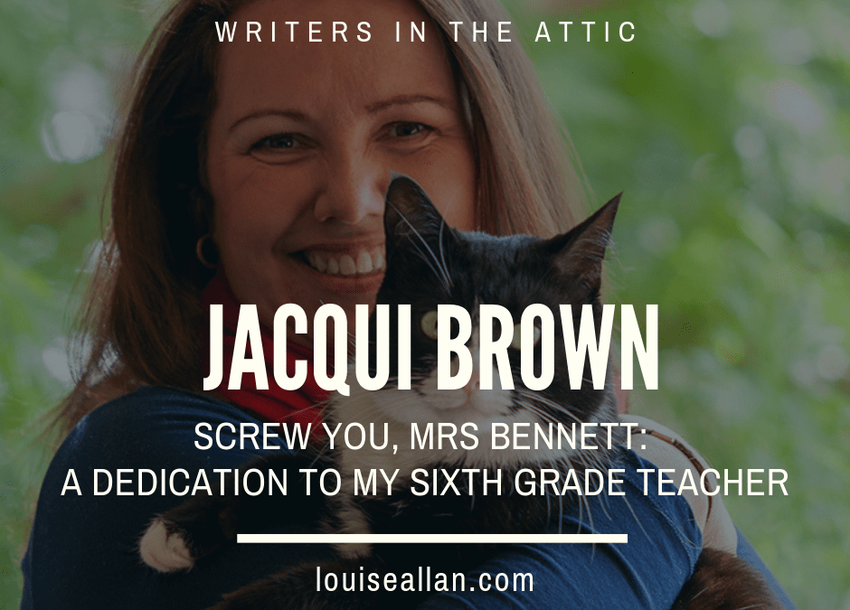 Jacqui Brown: Screw You, Mrs Bennett