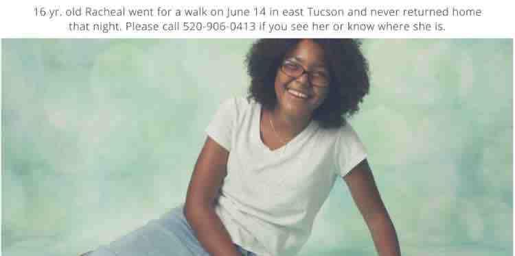 Have you seen Racheal – #MissingTeen/ Tucson Area