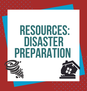 Words Disaster Preparation Resources in a box that has a link to more resources