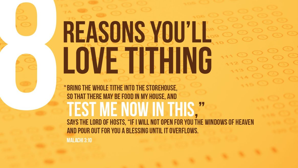 8 Reasons You'll Love Tithing