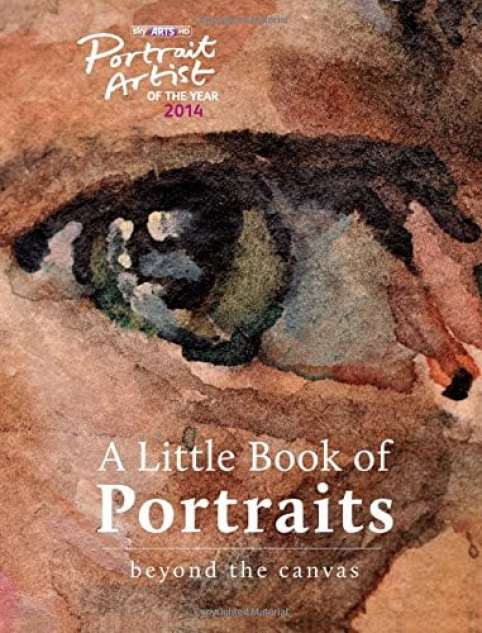 Sky Arts Portrait Artist of the Year, A Little Book of Portraits