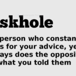 """Don't Be an ""Askhole"""