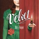 Velvet, Mary Hooper
