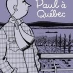 Paul à Québec, Michel Rabagliati
