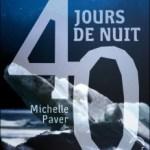 40 jours de nuit, Michelle Paver