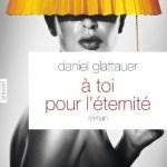 A toi pour l'éternité, Daniel Glattauer