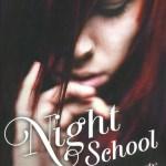 Night School T1 / C.J. Daugherty