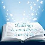 Challenge Les 100 livres à avoir lu une fois dans sa vie