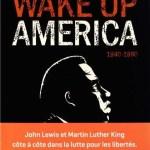 Wake up America 1 et 2, John Lewis, Andrew Aydin & Nate Powell